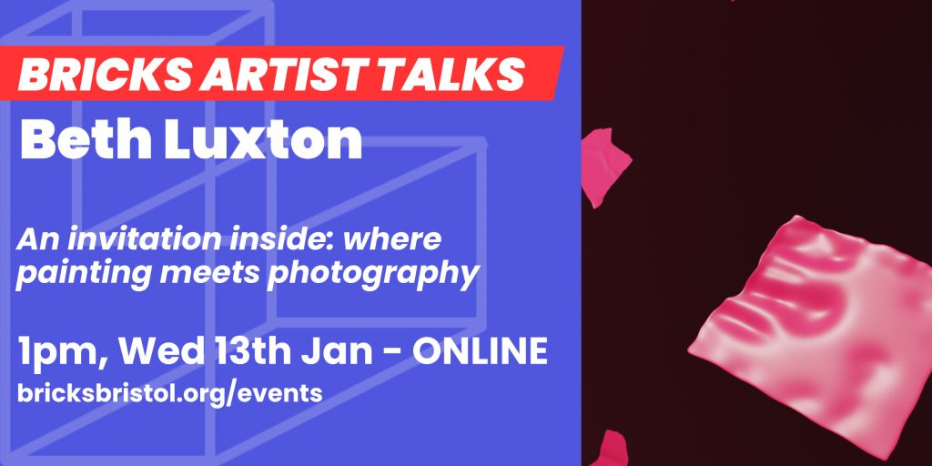 A bricks artist talk flyer, inviting you to Beth Luxton's Artist Talk 'An invitation inside: where photography meets photography' at 1pm, Wednesday the 13th of January.